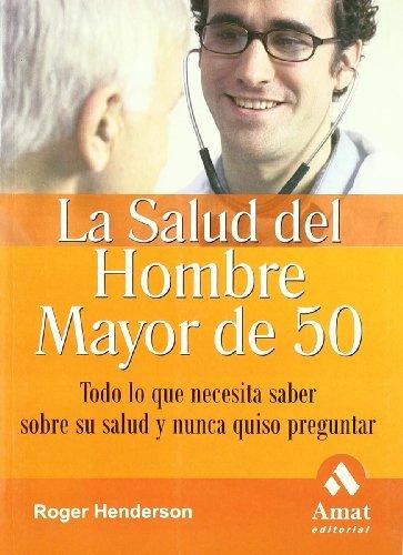 SALUD DEL HOMBRE MAYOR DE 50  LA