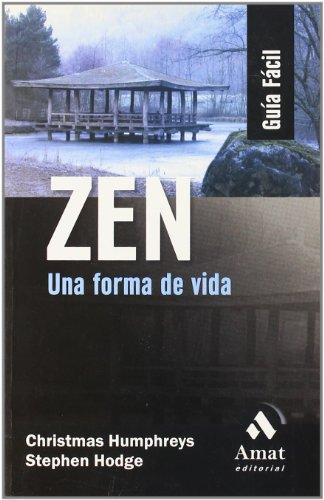 9788497352055: Zen: Una forma de vida