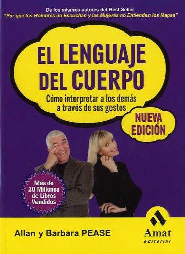 9788497352543: El lenguaje del cuerpo: Cómo interpretar a los demás a través de sus gestos