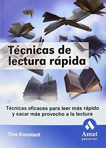9788497352864: Técnicas de lectura rápida: Técnicas eficaces para leer más rápido y sacar más provecho a la lectura