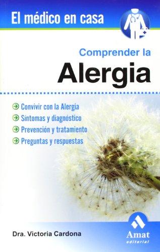 Comprender La Alergia (Spanish Edition): Victoria Cardona Dahl