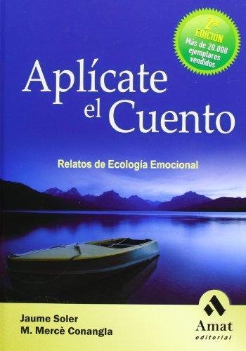 9788497353052: Aplícate el cuento: Relatos de Ecología Emocional