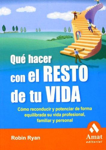 9788497353212: QUE HACER CON EL RESTO DE TU VIDA (Spanish Edition)