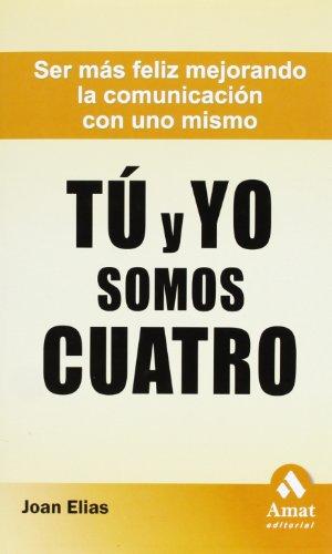 9788497353298: Tu y yo somos cuatro (Spanish Edition)