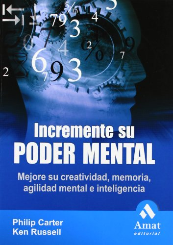 Incremente su poder mental : mejore su: Philip Carter, Ken