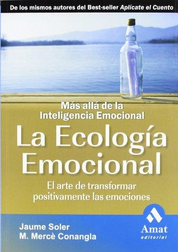 LA ECOLOGIA EMOCIONAL N/E (Spanish Edition): Merce Conangla I Marin