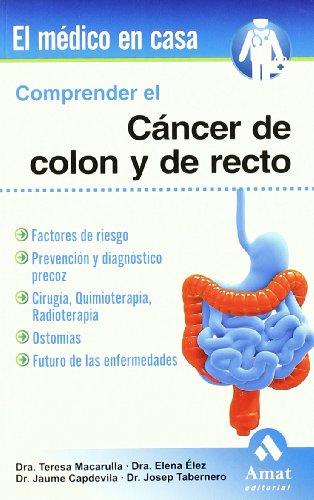 9788497353724: Comprender el cáncer de colon y recto