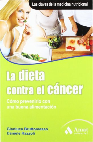9788497353748: LA DIETA CONTRA EL CANCER (Spanish Edition)