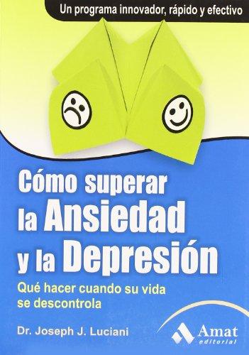 9788497353755: Cómo superar la ansiedad y la depresión (Spanish Edition)