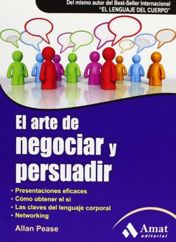 9788497353762: El arte de persuadir y negociar
