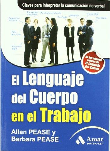 9788497353830: El lenguaje del cuerpo en el trabajo: claves para la comunicación no verbal