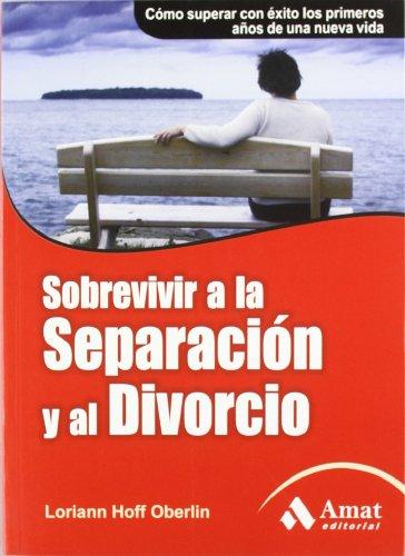 9788497353878: SOBREVIVIR A LA SEPARACION Y AL DIVORCIO (Spanish Edition)
