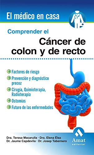 9788497354189: COMPRENDER EL CÁNCER DE COLON Y RECTO (EL MEDICO EN CASA)