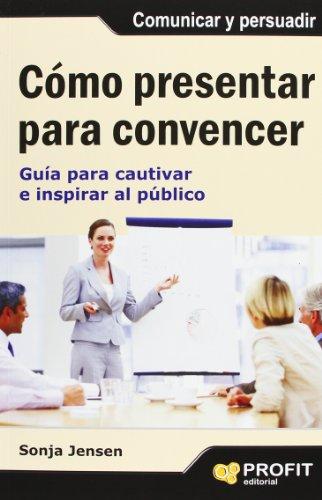 9788497355742: Como presentar para convencer (Spanish Edition)