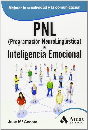 9788497357241: PNL e inteligencia emocional (Spanish Edition)