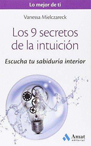 9788497358125: Los 9 secretos de la intuición (Spanish Edition)
