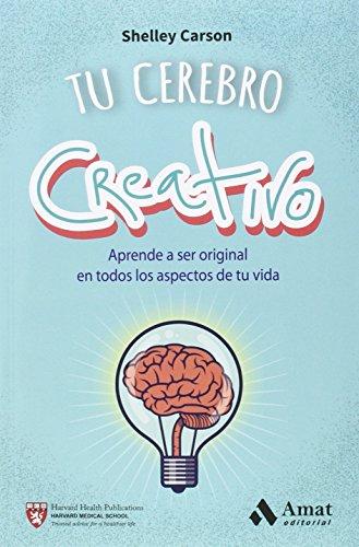 9788497358187: Tu cerebro creativo