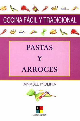 9788497360357: Pastas y Arroces/ Pasta and Rice (Cocina facil y tradicional) (Spanish Edition)