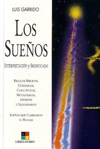 9788497360951: Los Suenos / The Dreams: Interpretacion Y Significado / Interpretation and Signification (Spanish Edition)