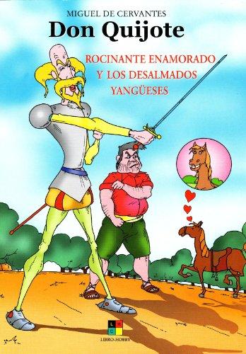Don Quijote en comic. Rocinante enamorado y los desalmados yangueses: CERVANTES SAAVEDRA, MIGUEL DE