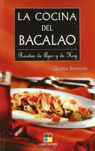La Cocina Del Bacalao/ Cooking Cod (Spanish Edition): Sanjuan, Gloria