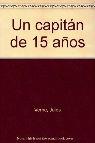 9788497362856: Un capitan de 15 años