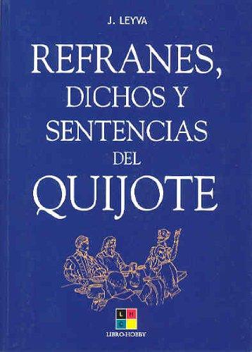 9788497363068: Refranes, dichos y sentencias del Quijote