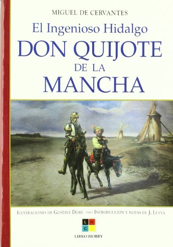 9788497364850: El ingenioso Hidalgo Don Quijote de la Mancha / The Ingenious Hidalgo Don Quixote of La Mancha (Clasicos Inmortales / Eternal Classics) (Spanish Edition)
