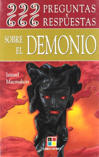 9788497364904: 666 999 Preguntas Y 666 Respuestas Sobre El Demonio/666 999 Questions and Answers About the Devil (Spanish Edition)