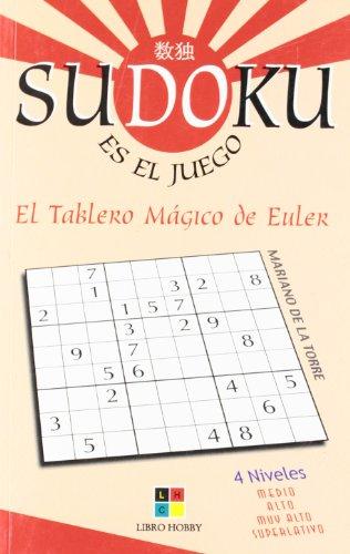 9788497365208: Tablero magico de euler, el (Sudoku Es El Juego)