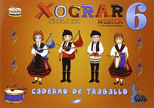 9788497372145: MUSICA 6 EP XOGRAR SECULO XXI CADERNO (GALEGO)