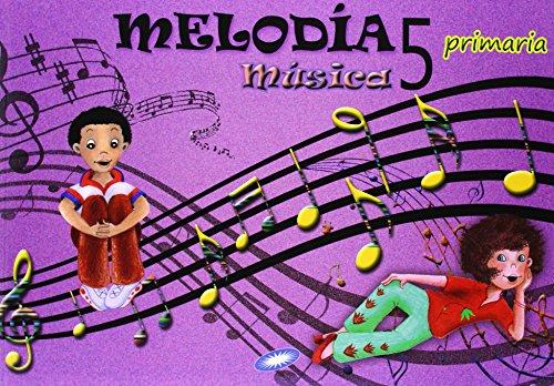 9788497372213: Música 5. Melodía. Libro Del Alumno. EP 5 - Edición 2014