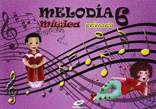 9788497372404: Música 6ºprimaria. Melodía