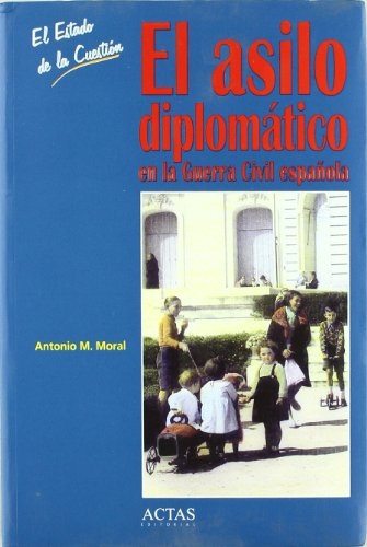 9788497390248: El asilo diplomático en la Guerra Civil española