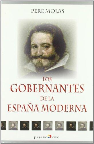 9788497390668: Gobernantes de la España moderna, los