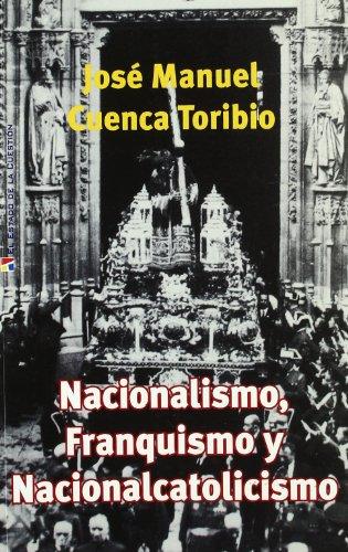 9788497390682: Nacionalismo franquismo y nacionalcatolicismo