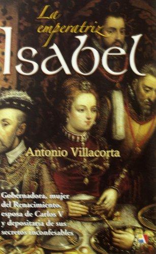 9788497390965: La Emperatriz Isabel - Reedición