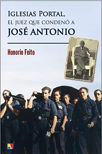 9788497391887: Iglesias Portal, el juez que condenó a José Antonio