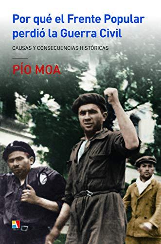 9788497391900: Por qué el Frente Popular perdió la Guerra Civil
