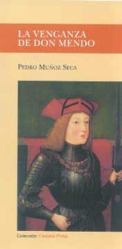 9788497400015: Venganza de Don Mendo, La (CASTALIA PRIMA. C/P.)