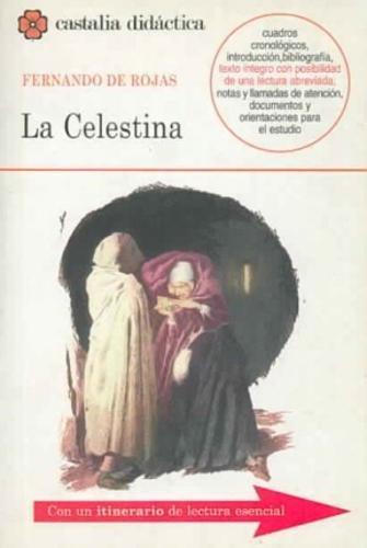 La Celestina . (CASTALIA DIDACTICA. C/D.): Haro Cortés, Marta; Conde, Juan Carlos; Rojas, ...