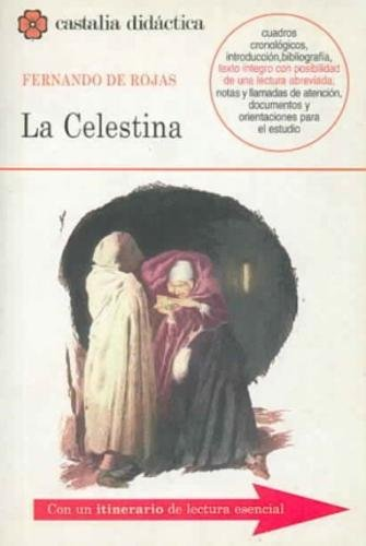 9788497400084: La Celestina (Castalia Didactica) (Castalia Didactica/ Didactic Castalia) (Spanish Edition)