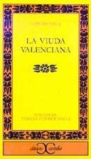 9788497400091: La viuda Valenciana/ The Valencian Widow (Clasicos Castalia/ Castalian Classics) (Spanish Edition)