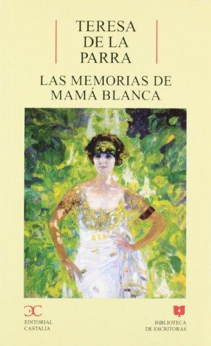 9788497400329: Las Memorias de Mamá Blanca (Biblioteca de Escritoras) (Spanish Edition)