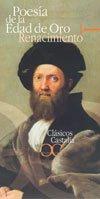 9788497400596: Poesia de la Edad de Oro I. Renacimiento . (CLASICOS CASTALIA 35 ANIVERSARIO)
