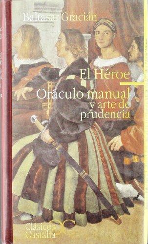9788497400855: El heroe oraculo manual y arte de prudencia/ The Oracle Hero Manual and the Art of Prudence (Spanish Edition)