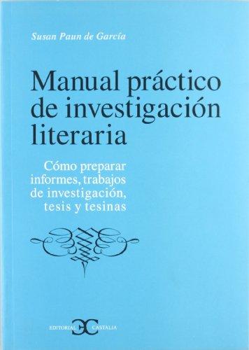 9788497400930: Manual práctico de investigación literaria . (CASTALIA INSTRUMENTA)
