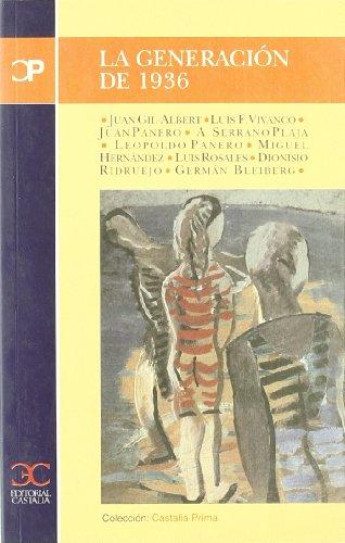 La generación de 1936 : Juan Gil-Albert,: Zapata, Jesús [Ed.]