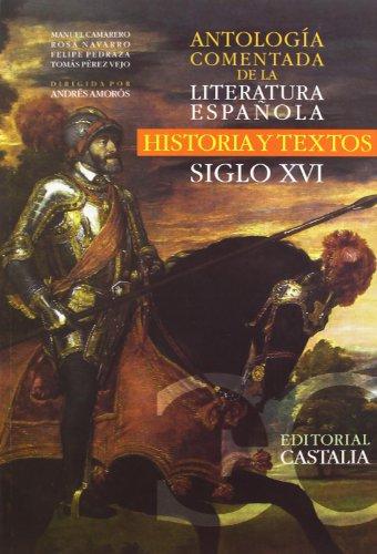 Antologia Comentada De La Literatura Española S. Xvi