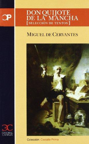 9788497401265: Don Quijote de La Mancha: Seleccion de Textos (Castalia Prima) (Spanish Edition)
